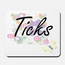Ticks artistic design with flowers Mousepad