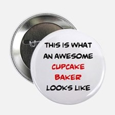 """awesome cupcake baker 2.25"""" Button"""