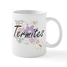 Termites artistic design with flowers Mugs