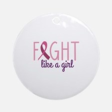 Fight Like Girl Round Ornament