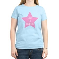 Due in March Star T-Shirt