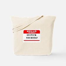 Go Fuck Yourself Nametag Tote Bag
