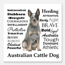 "Cattle Dog Traits Square Car Magnet 3"" x 3"""