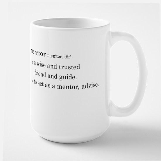 Mentor Definition Large Mugs