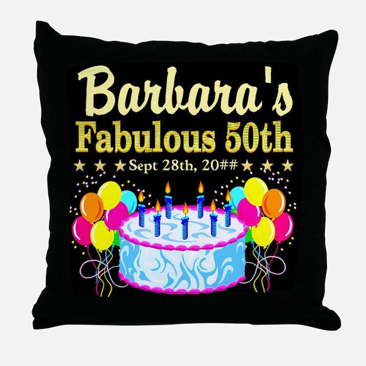 FABULOUS 50TH Throw Pillow