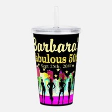 FABULOUS 50TH Acrylic Double-wall Tumbler