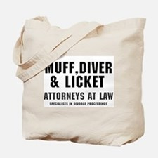 MUFF, DIVER LICKET - ATTORNEYS AT LAW, Tote Bag