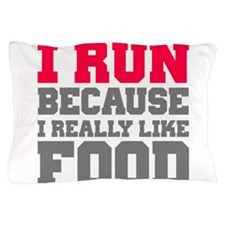 Cute I run because Pillow Case
