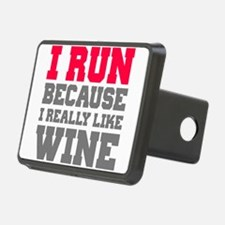 I Run Because I Really Like Wine Hitch Cover