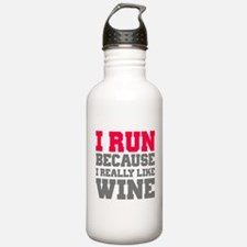 I Run Because I Really Like Wine Sports Water Bott