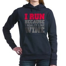 I Run Because I Really Like Wine Women's Hooded Sw