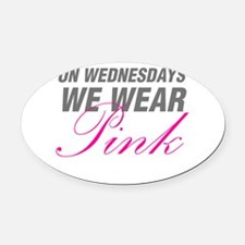 On Wednesdays We Wear Pink Oval Car Magnet