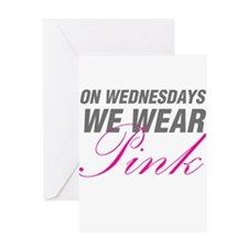 On Wednesdays We Wear Pink Greeting Cards