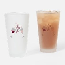 Toast To You Drinking Glass