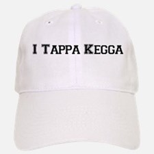 I Tappa Kegga Baseball Baseball Cap