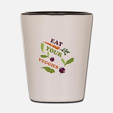Eat You Veggies Shot Glass