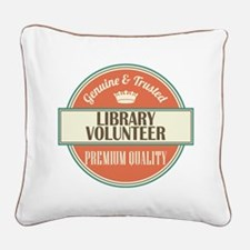 library volunteer vintage log Square Canvas Pillow