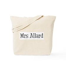 Mrs Allard Tote Bag