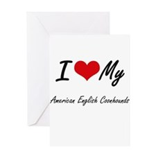 I Love my American English Coonhoun Greeting Cards
