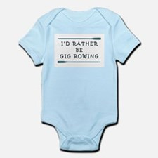 I'de rather be gig rowing Body Suit