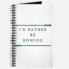 I'd rather be rowing Journal