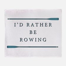 I'd rather be rowing Throw Blanket