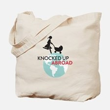 Knocked Up Abroad Tote Bag