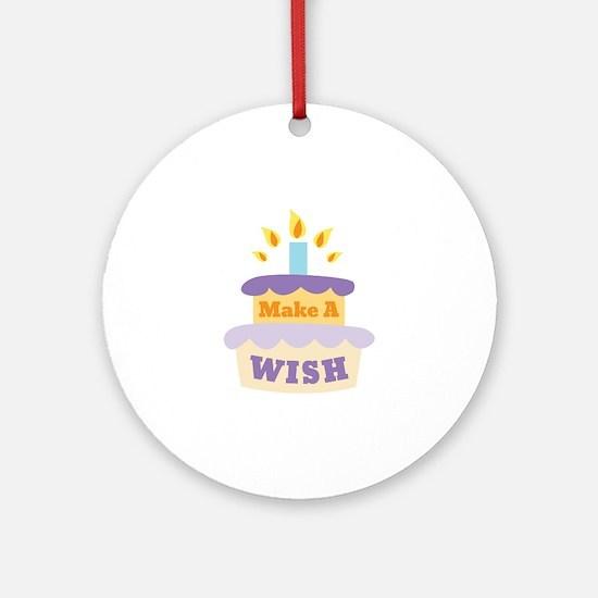 Make A Wish Round Ornament