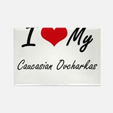 I Love my Caucasian Ovcharkas Magnets