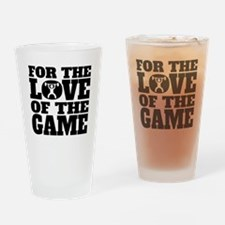 For The Love Of The Game Weightlifting Drinking Gl