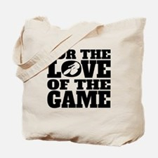 For The Love Of The Game Cycling Tote Bag