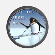 Just one of those days Wall Clock