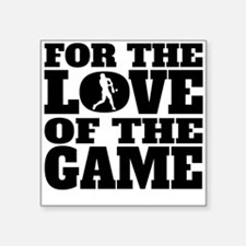 For The Love Of The Game Softball Sticker