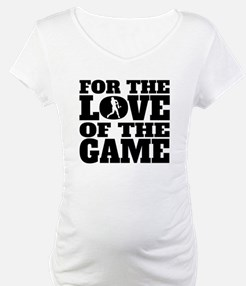 For The Love Of The Game Softball Shirt