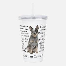 Cattle Dog Traits Acrylic Double-wall Tumbler