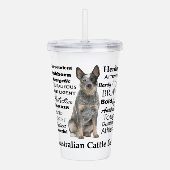 Cattle Dog Traits Acrylic Double-wall Tumbler