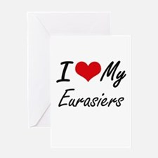 I Love my Eurasiers Greeting Cards