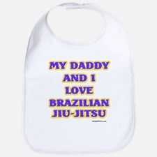 MY DADDY AND I LOVE BRAZILIAN Bib