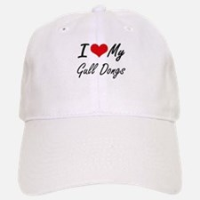 I Love my Gull Dongs Baseball Baseball Cap