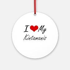 I Love my Kintamanis Round Ornament