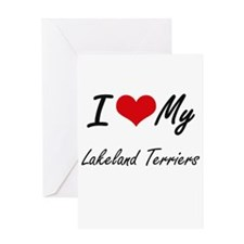 I Love my Lakeland Terriers Greeting Cards