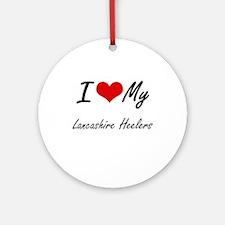 I Love my Lancashire Heelers Round Ornament