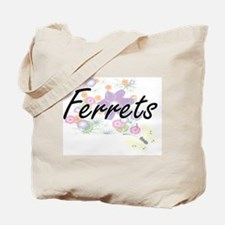 Ferrets artistic design with flowers Tote Bag