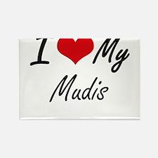 I Love my Mudis Magnets