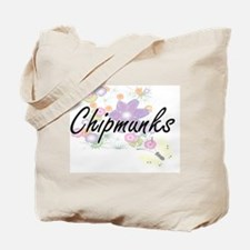 Chipmunks artistic design with flowers Tote Bag