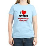October 30th Women's Light T-Shirt
