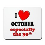 October 30th Mousepad