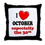 October 30th Throw Pillow