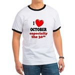 October 30th Ringer T