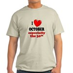 October 30th Light T-Shirt